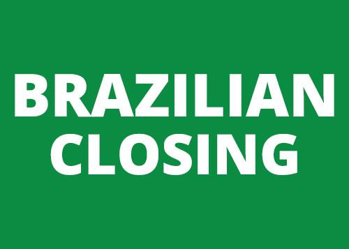 Brazilian Closing